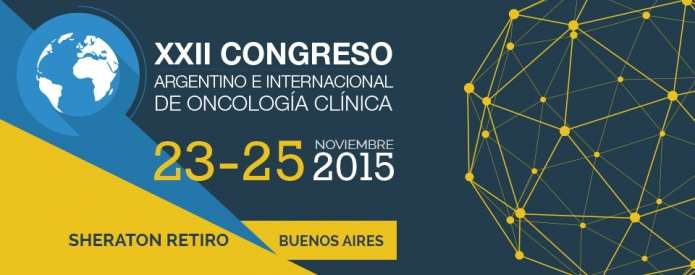 XXII Congreso Argentino e Internacional de Oncología Clínica