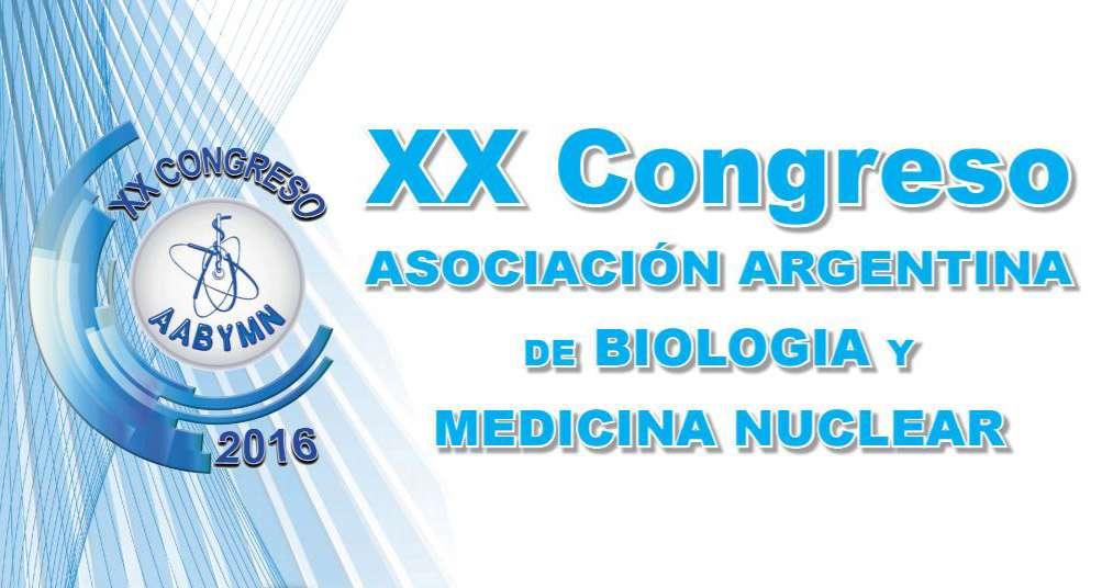 Congreso de la Asociación Argentina de Biología y Medicina Nuclear (AABYMN) 2016