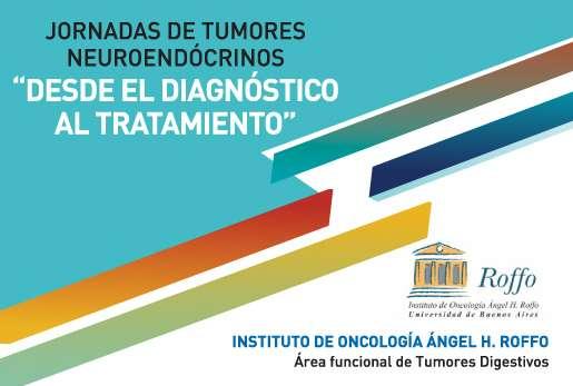 Jornadas de Tumores Neuroendócrinos del Instituto Roffo