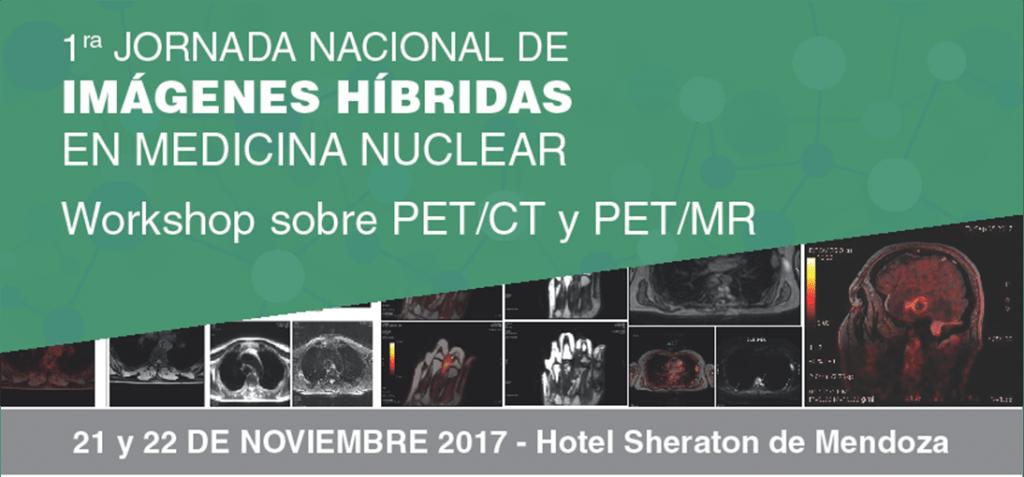 Primera Jornada Nacional de Imágenes Híbridas en Medicina Nuclear