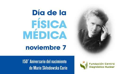 7 de Noviembre - Día Internacional de la Física Médica