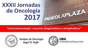 XXXII Jornadas de Oncología 2017. Instituto Angel H. Roffo