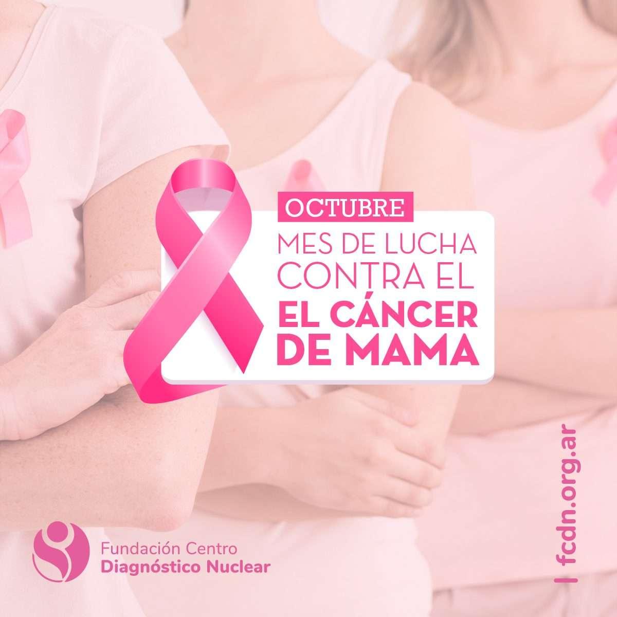 Octubre Rosa – mes de lucha contra el Cáncer de Mama – Fundación Centro  Diagnóstico Nuclear
