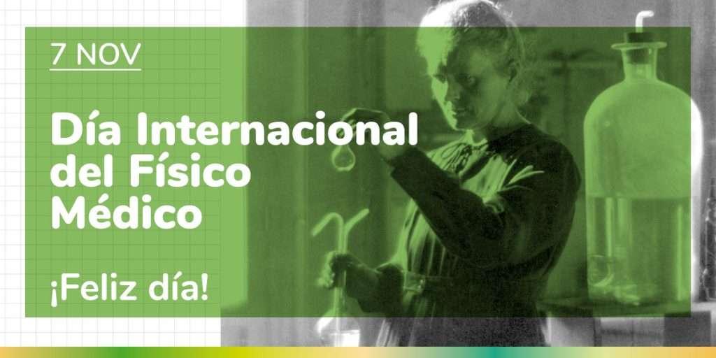 Día Internacional de la Física Médica