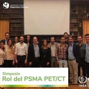 """Simposio: Enfoque multidisciplinario del Cáncer de Próstata, """"Rol del PSMA PET/CT"""""""