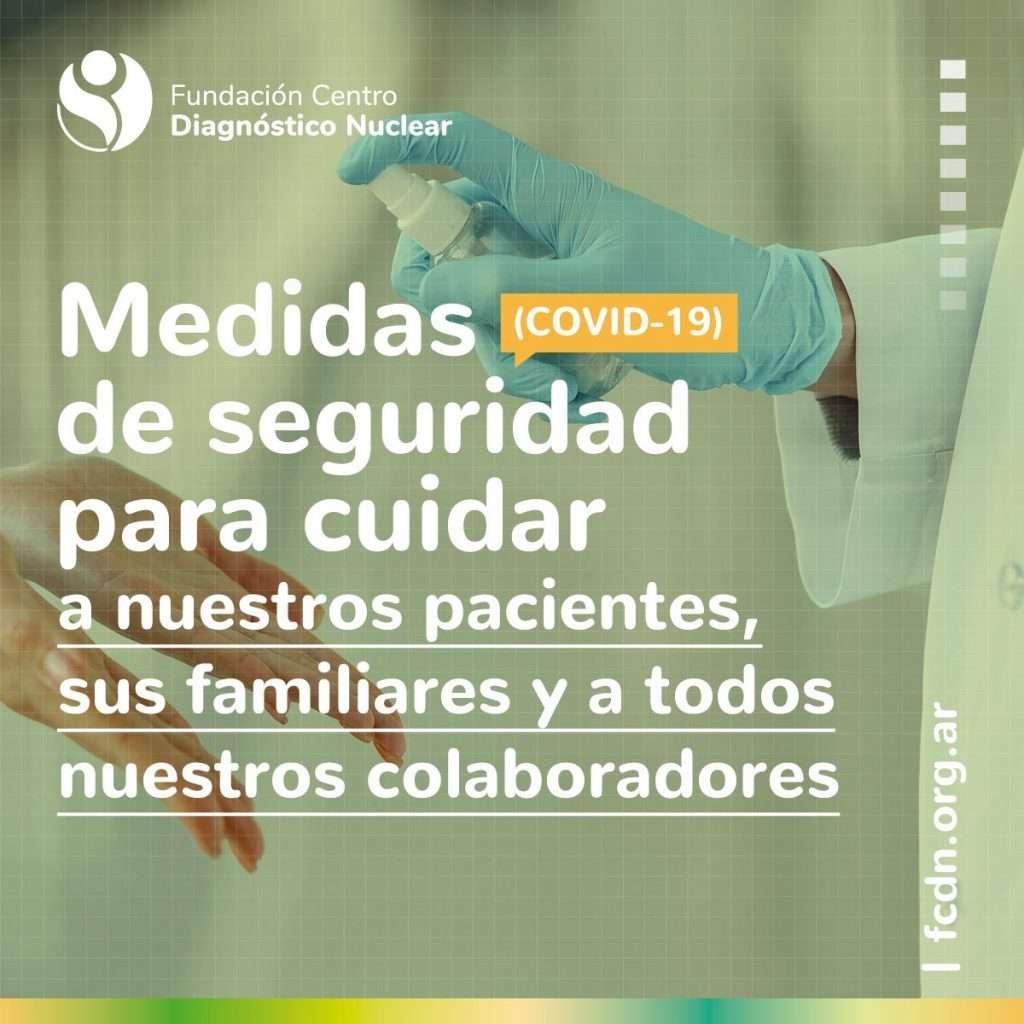 Medidas de seguridad para cuidar a nuestros pacientes, sus familiares y a todos nuestros colaboradores - FCDN