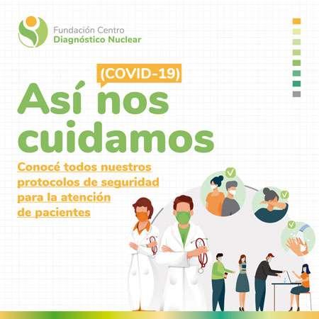 Así nos cuidamos (COVID-19) Conocé todos nuestros protocolos de Seguridad para la atención de pacientes