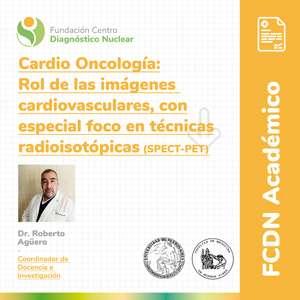 Cardio-Oncología, Rol de las imágenes cardiovasculares