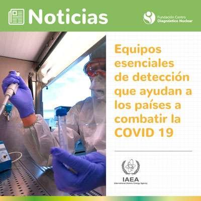 Cooperación técnica del OIEA para combatir el COVID 19
